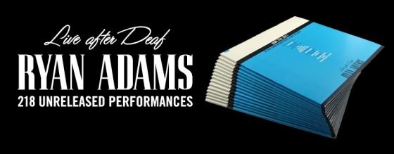 Ryan Adams - Live After Deaf