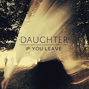 Daughter - If You Leave (Cover)