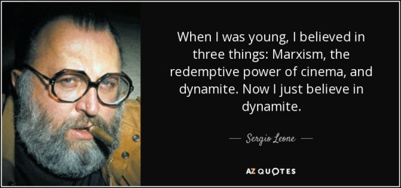 quote-when-i-was-young-i-believed-in-three-things-marxism-the-redemptive-power-of-cinema-and-sergio-leone-72-71-25