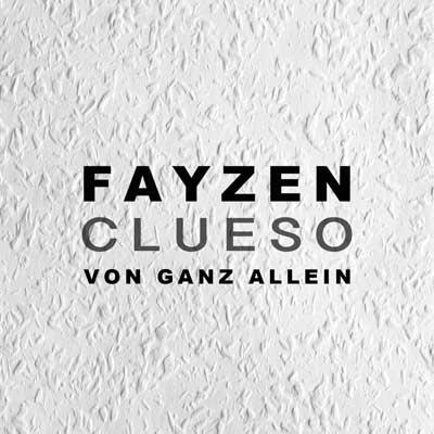 FAYZEN-feat-CLUESO-Von-ganz-allein