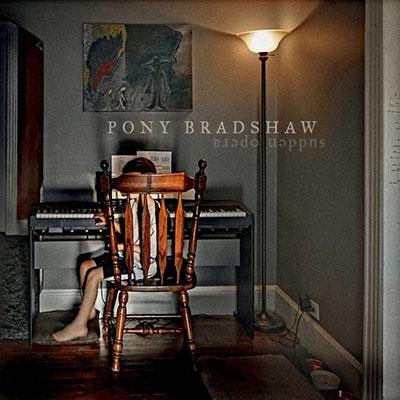 v600_PONY_BRADSHAW_Sudden_Opera_COVER_RGB